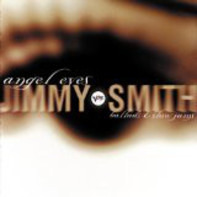 Jimmy Smith - Angel Eyes Ballads & Slow Jams