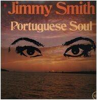 Jimmy Smith - Portuguese Soul