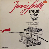 Jimmy Smith - The Cat Strikes Again