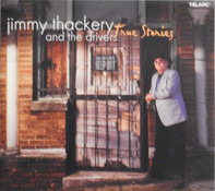 Jimmy Thackery & The Drivers - True Stories