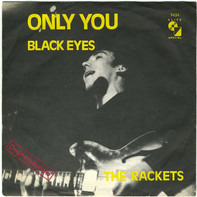 Jimmy & The Rackets - Only You / Black Eyes