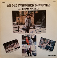 Jimmy Wakely - An Old Fashioned Christmas With