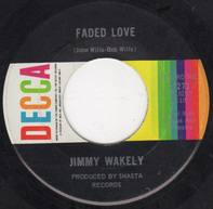 Jimmy Wakely - Faded Love