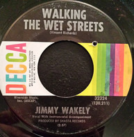 Jimmy Wakely - Walking The Wet Streets / I Know How It Feels