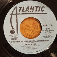 Jimmy Webb - If You See Me Getting Smaller, I'm Leaving
