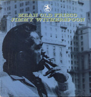 Jimmy Witherspoon - Mean Old Frisco