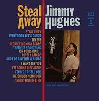 Jimmy Hughes - Steal Away