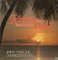 Jimmy Makulis - Gitarren Klingen Leise Durch Die Nacht (Unvergessene Hits)