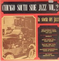 Jimmy Noone, Tiny Parham, Chicago Footwarmers - Chicago South Side Jazz Vol. 2