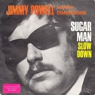 Jimmy Powell And The 5 Dimensions - Sugar Man / Slow Down