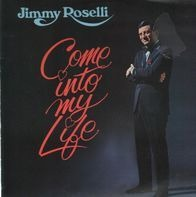 Jimmy Roselli - Come into My Life