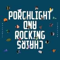 Jimpster - Porchlight And Rockingchairs