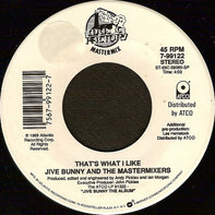 Jive Bunny And The Mastermixers - That's What I Like