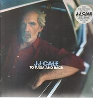 JJ Cale - To Tulsa & Back