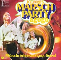 Jo James Big Band & Chor - Marsch Party A Gogo