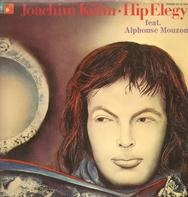 Joachim Kühn feat. Alphonse Mouzon - Hip Elegy