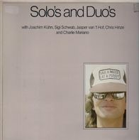 Joachim Kühn , Siegfried Schwab a.o. - Solo's And Duo's