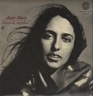 Joan Baez - Farewell, Angelina