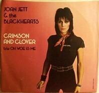 Joan Jett & The Blackhearts - Crimson And Clover