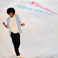 Joan Armatrading - Walk Under Ladders