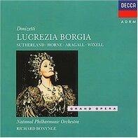Gaetano Donizetti - Lucrezia Borgia (Sutherland)