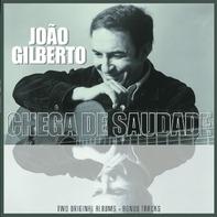 João Gilberto - Joao Gilberto/Chega De Saudade
