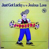 JoBoxers - Just Got Lucky B/W Jealous Love