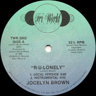 Jocelyn Brown - R-U-Lonely