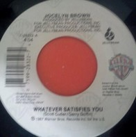 Jocelyn Brown - Whatever Satisfies You / Caught In The Act