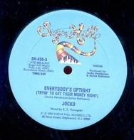 Jocko - Everybody's Uptight (Tryin' To Get Their Money Right)
