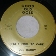 Joe Barry , The G-Clefs - I'm A Fool To Care / Ka-Ding Dong