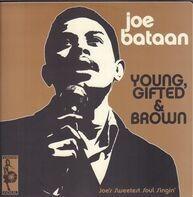 Joe Bataan - YOUNG, GIFTED AND BROWN