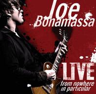 Joe Bonamassa - LIVE - FROM NOWHERE IN..