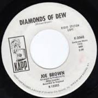joe brown - Diamonds Of Dew