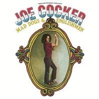 Joe Cocker - Mad Dogs & Englishmen