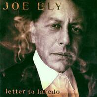 Joe Ely - Letter to Laredo