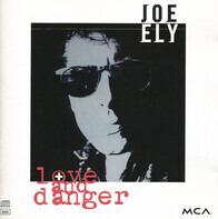 Joe Ely - Love and Danger