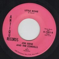 Joe Gene And The Cordells - Rock Everybody Rock / Little Rome
