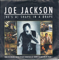 Joe Jackson - (He's A) Shape In A Drape