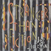 Joe Jackson - Stranger Than Fiction