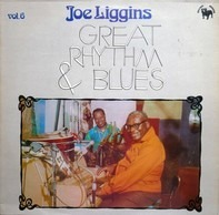 Joe Liggins - Great Rhythm & Blues Vol. 6