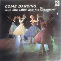 Joe Loss & His Orchestra - Come Dancing With Joe Loss And His Orchestra