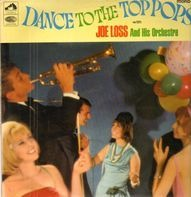 Joe Loss & His Orchestra - Dance To The Top Pops