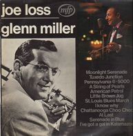 Joe Loss - plays Glenn Miller
