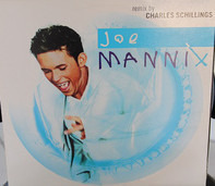 Joe Mannix - Joe Mannix (Remix By Charles Schillings)