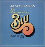 Joe Marcinkiewicz & Blu - Jam Session