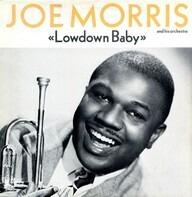 Joe Morris - 'Lowdown Baby'