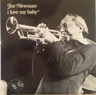 Joe Newman - I Love My Baby