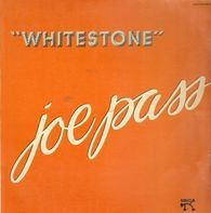 Joe Pass - Whitestone