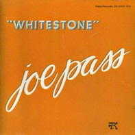 Joe Pass - Whitestone